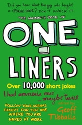The Mammoth Book of One-Liners ebook by Geoff Tibballs