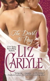 The Devil to Pay ebook by Liz Carlyle