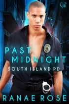 Past Midnight ebook by Ranae Rose
