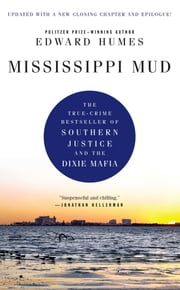 Mississippi Mud ebook by Edward Humes