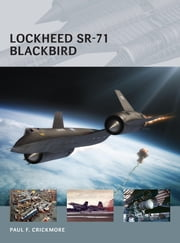 Lockheed SR-71 Blackbird ebook by Paul Crickmore