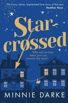 Star-Crossed ebook by Minnie Darke