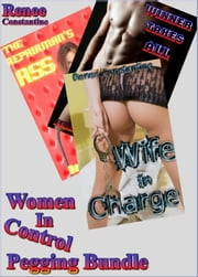 Women In Control Pegging Bundle ebook by Renee Constantine