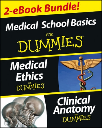 Medical Career Basics Course For Dummies, 2 eBook Bundle - Medical Ethics For Dummies & Clinical Anatomy For Dummies ebook by Jane Runzheimer