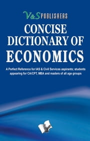 Concise Dictionary of Economics ebook by EDITORIAL BOARD