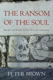 The Ransom of the Soul ebook by Peter Brown