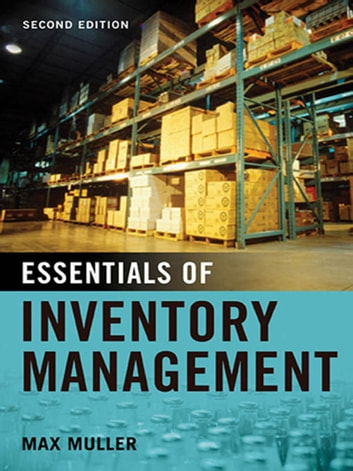 Essentials of Inventory Management ebook by Max Muller