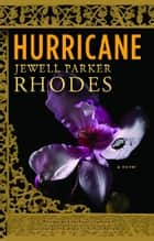 Hurricane - A Novel ebook by Jewell Parker Rhodes
