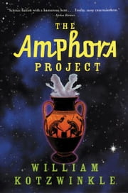 The Amphora Project ebook by William Kotzwinkle