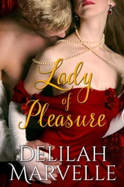 Lady of Pleasure ebook by Delilah Marvelle