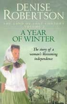 A Year of Winter ebook by Denise Robertson