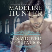 His Wicked Reputation audiobook by Madeline Hunter
