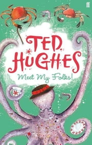 Meet My Folks! ebook by Ted Hughes