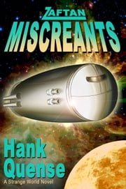 Zaftan Miscreants ebook by Hank Quense