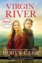 Virgin River ebook by Robyn Carr