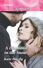 A Diamond in the Snow ebook by Kate Hardy