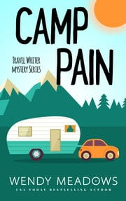 Camp Pain ebook by Wendy Meadows