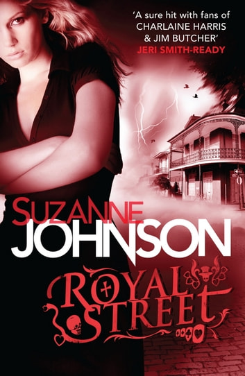 Royal Street - Sentinels of New Orleans 1 ebook by Suzanne Johnson