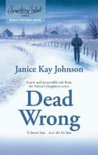 Dead Wrong ebook by Janice Kay Johnson