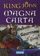 King John and Magna Carta ebook by Sean McGlynn