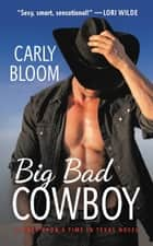 Big Bad Cowboy ekitaplar by Carly Bloom