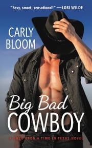 Big Bad Cowboy ebook by Carly Bloom