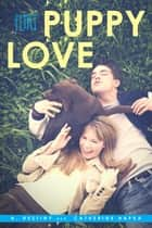 Puppy Love ebook by A. Destiny, Catherine Hapka