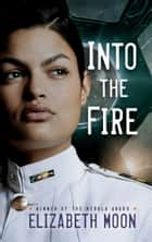 Into the Fire eBook by Elizabeth Moon