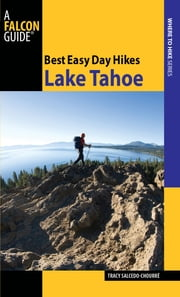 Best Easy Day Hikes Lake Tahoe ebook by Tracy Salcedo