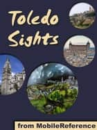 Toledo Sights (Mobi Sights) ebook by MobileReference
