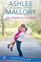 The Playboy's Proposal ebook by