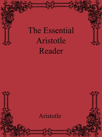 The Essential Aristotle Reader ebook by Aristotle