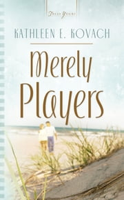 Merely Players ebook by Kathleen E. Kovach