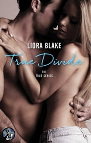 True Divide ebook by Liora Blake