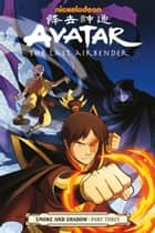 Avatar: The Last Airbender- Smoke and Shadow Part Three ebook by Gene Luen Yang, Gurihiru