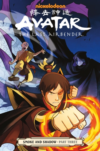 Avatar: The Last Airbender- Smoke and Shadow Part Three eBook by Gene Luen Yang