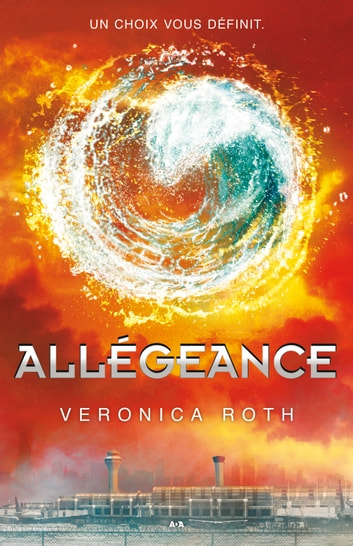 Allégeance ebook by Veronica Roth