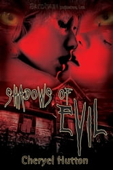 Shadows of Evil ebook by Cheryel Hutton