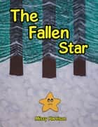 The Fallen Star ebook by Missy Harrison