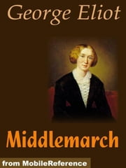 Middlemarch (Mobi Classics) ebook by George Eliot