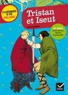 Tristan et Iseut - nouveau programme ebook by Fanny Deschamps, Bertrand Louët
