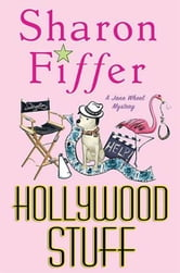 Hollywood Stuff - A Jane Wheel Mystery ebook by Sharon Fiffer