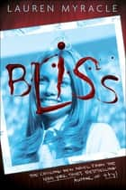 Bliss ebook by Lauren Myracle