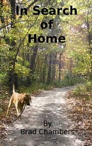 In Search of Home ebook by Brad Chambers