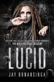 Lucid ebook by Jay Bonansinga