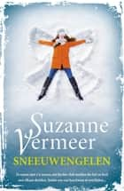 Sneeuwengelen eBook by Suzanne Vermeer