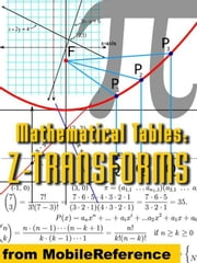 Mathematical Tables: Z-Transforms (Mobi Study Guides) ebook by MobileReference