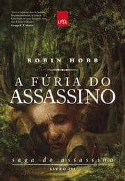 A fúria do assassino ebook by Robin Hobb