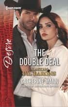 The Double Deal ekitaplar by Catherine Mann