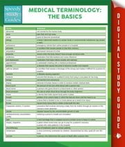 Medical Terminology:The Basics Speedy Study Guides ebook by Speedy Publishing